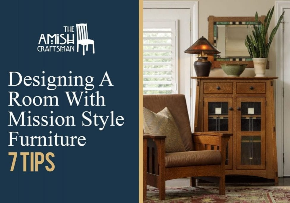 designing with mission furniture title image